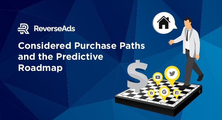 considered purchase path predictive roadmap